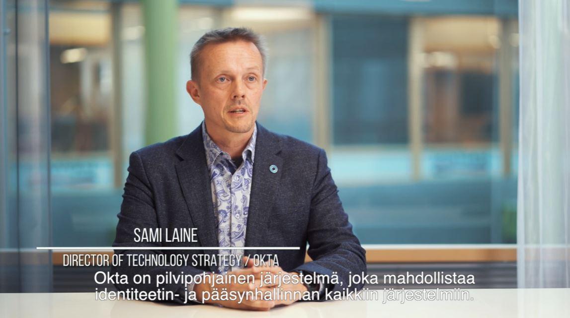 Sami Laine kertoo Oktan identiteetinhallinnasta